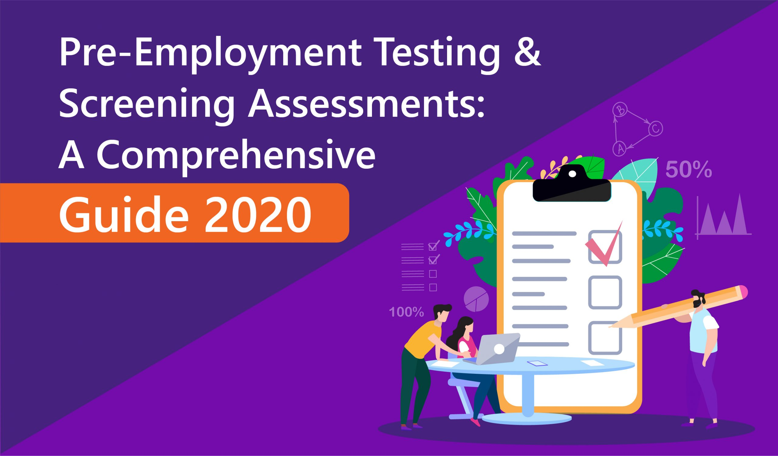Pre-Employment Tests and Assessments