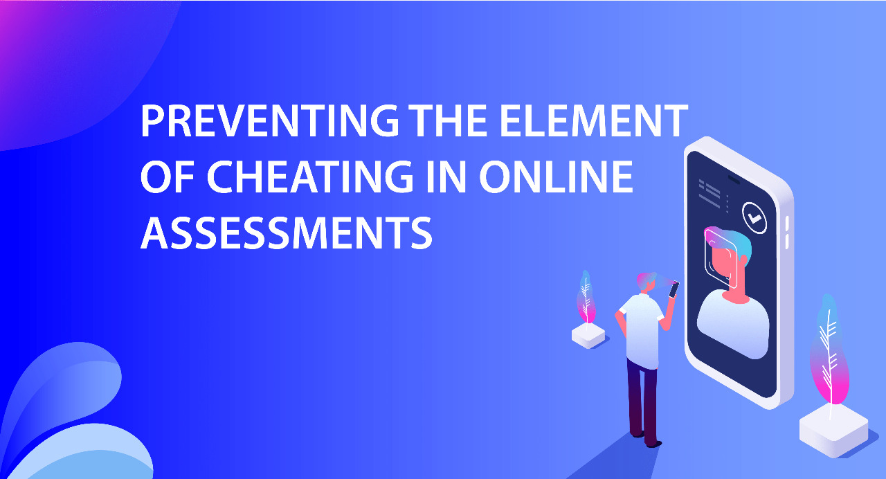 Cheating in Online Assessments