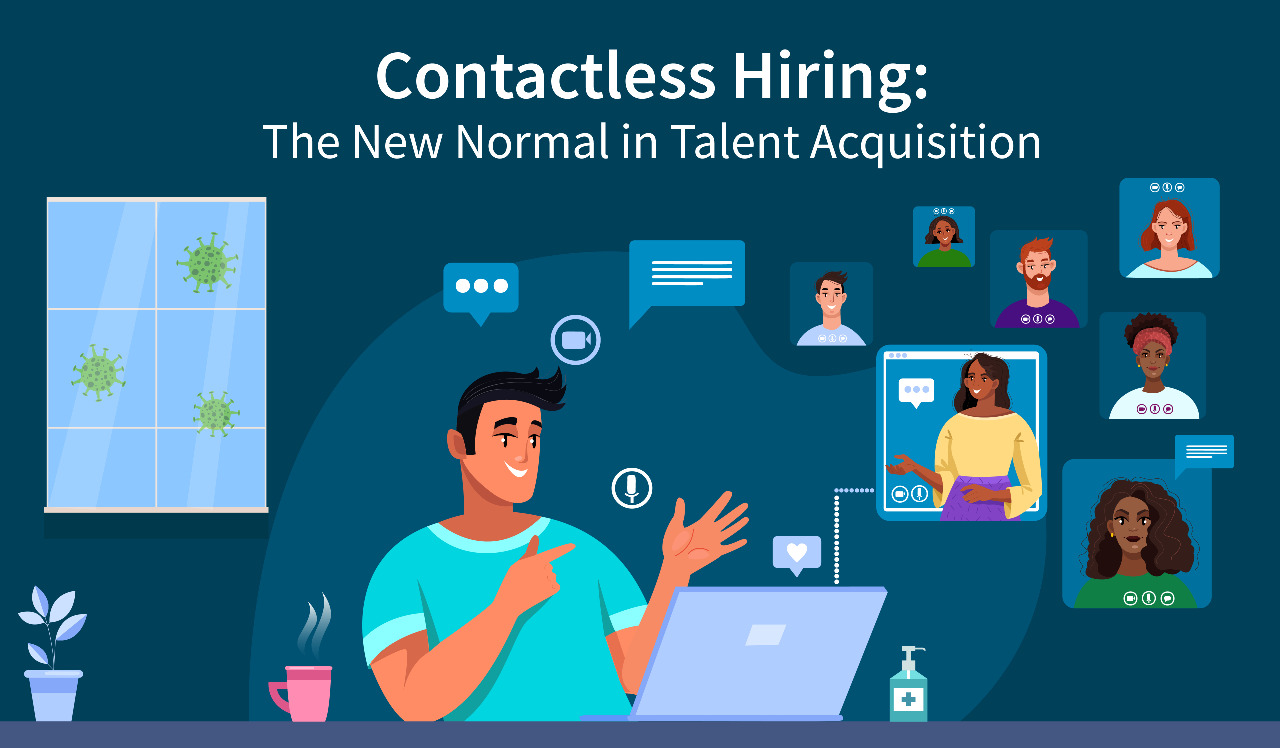 Contactless Hiring: The New Normal in Talent Acquisition