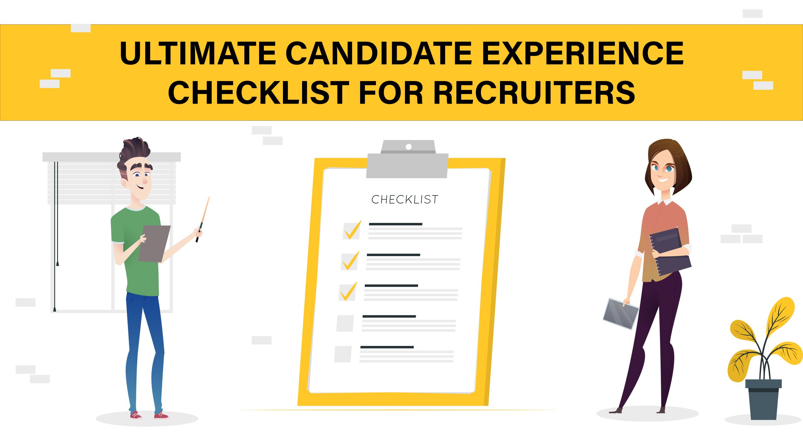 Candidate Experience Checklist