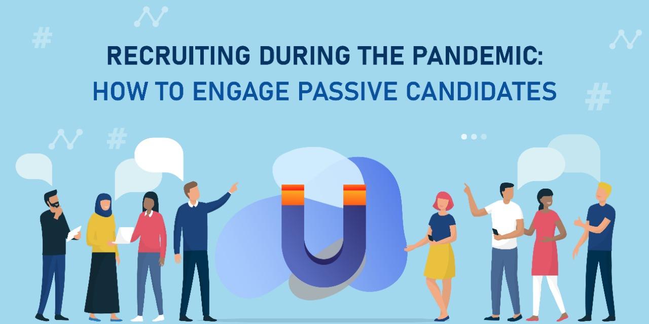 Engage Passive Candidates